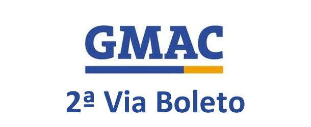 2ª Via FATURA E BOLETO BANCO GMAC FACILIDADES EM ACESSAR SUAS VIAS E OUTROS SERVIÇOS
