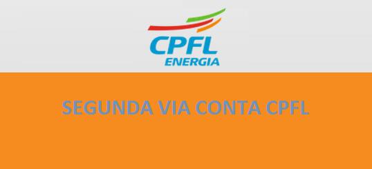 2ª Via FATURA E BOLETO CPFL ENERGIA ACESSO AS SUAS VIAS
