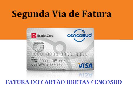 2ª Via FATURA BOLETO E CARTÃO BRETAS / CENCOSUND LIGUE