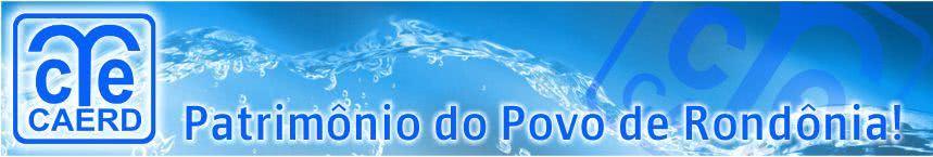2ª Via CONTA DE ÁGUA CAERD RONDÔNIA ACESSO ONLINE OU VIA TELEFONE