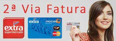 2ª Via FATURA BOLETO E CARTÃO EXTRA ITAUCARD ACESSO VIA TELEFONE E OUTROS