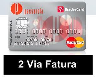 2ª Via FATURA BOLETO E CARTÃO PASSARELA ACESSO VIA ONLINE TELEFONE E APP