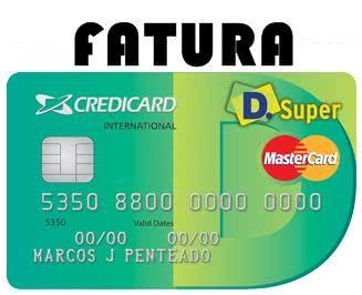 2ª Via FATURA BOLETO E CARTÃO CREDCARD D.SUPER COMO ACESSAR VIA ONLINE OU APP