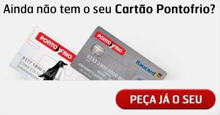 2ª Via FATURA BOLETO E CARTÃO E FINANCIAMENTO PONTOFRIO COMO ACESSAR