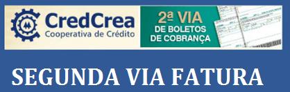 2ª Via FATURA BOLETO E CARTÕES CREDCREA COMO ACESSAR ONLINE