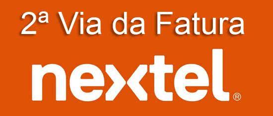 2ª Via FATURA BOLETO E PLANOS NEXTEL DICAS DE COMO ACESSAR