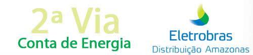 2ª Via FATURA MANAUS ENERGIA ELETRO AMAZONAS ACESSO VIA CELULAR E OUTROS