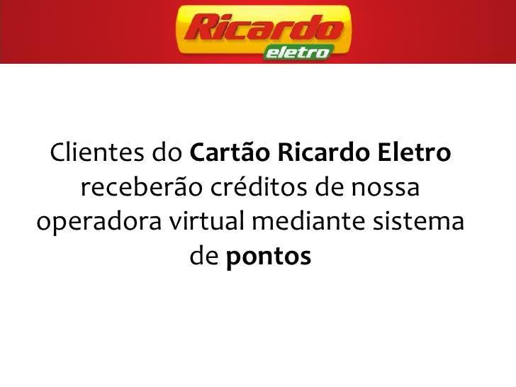 2ª Via FATURA BOLETO E CARTÃO RICARDO ELETRO COMO CONTRATAR VIA ONLINE