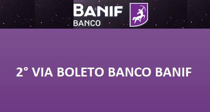 2ª Via FATURA BOLETO E CARTÃO BANCO BANIF COMO TER ACESSO AOS SERVIÇOS ONLINE E POR TELEFONE