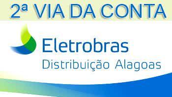 2ª Via FATURA E BOLETO ELETROBRAS CEAL ALAGOAS COMO SOLICITAR ONLINE