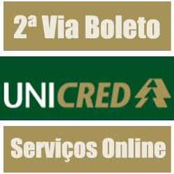2ª Via FATURA BOLETO FINANCIAMENTO UNICRED TIRE AS SUAS DUVIDAS ACESSE OU LIGUE