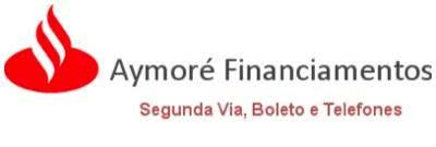 2ª Via BOLETO FATURAS AYMORÉ SANTANDER FINANCIAMENTOS COMO ACESSAR VIA APP