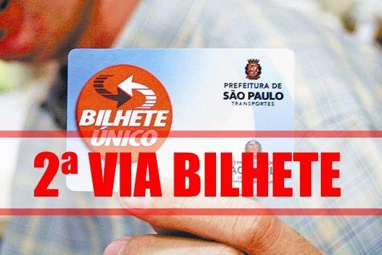 2ª Via CARTÃO BILHETE ÚNICO COMO SE UTILIZAR CORRETAMENTE